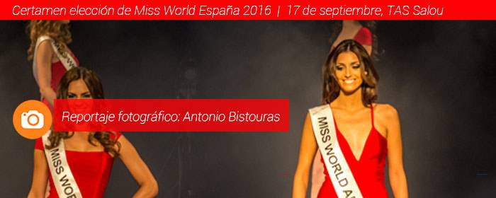 certamen miss world españa 2016 tas salou