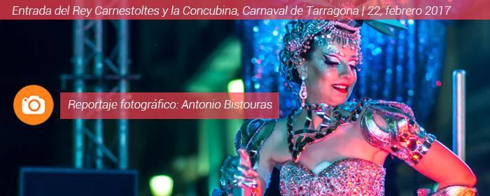 Carnaval de Tarragona 2017 Entrada del Rey Carnestoltes y la Concubina