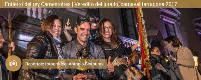 carnaval tarragona entierro del rey carnestoltes y veredicto del jurado 2017