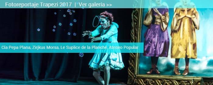 Fotoreportaje trapezi reus 2017; espectáculos en teatros