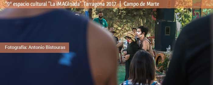 la imaginada 2017, 9no espacio cultural tarragona 2017