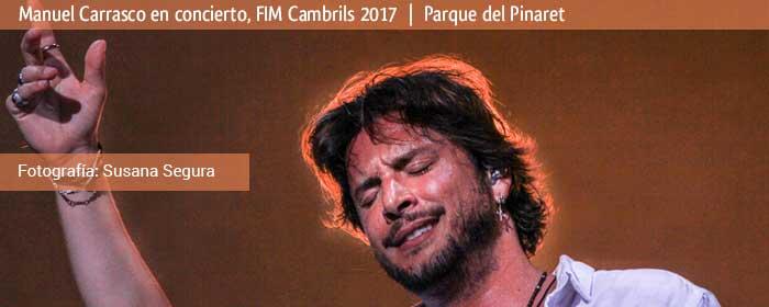 manuel carrasco en concierto fim cambrils 2017