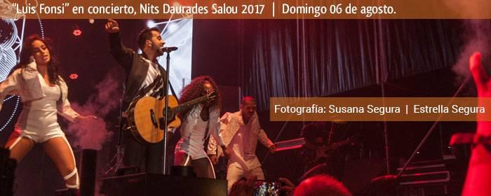 concierto luis fonsi salou 2017 nits daurades
