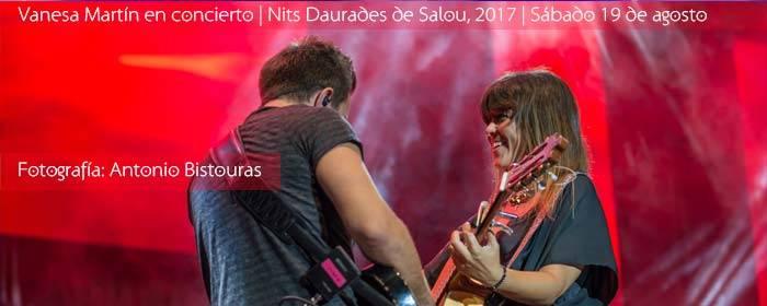 concierto vanesa martin nits daurades salou 2017
