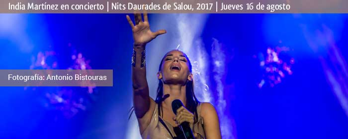 india martinez concierto nits daurades salou 2017