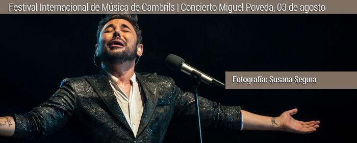 FIM Cambrils 2018 Miguel Poveda en concierto