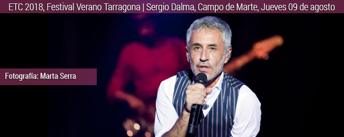 sergio dalma festival ETC 2018 Tarragona