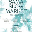 Sama slow market